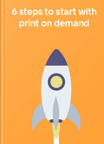 6_steps_to_start_with_print_on_demand_copy.jpg